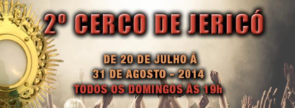 2º Cerco de Jericó – 2014